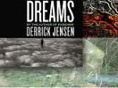 Dreams by Derrick Jensen